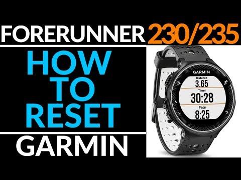 Garmin Factory How Reset Restart Forerunner Or 230 235 To HW9DIEY2