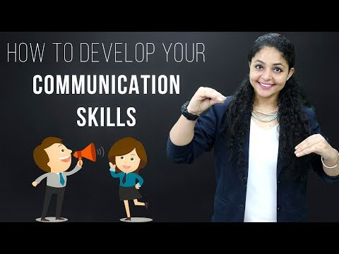 How To Develop Communication Skills | Communication Skills Tips | Improve Your Communication Skills