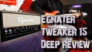 EGNATER TWEAKER 15 Deep Review