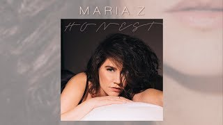 Maria Z - Honest (Official Audio + Lyric Video)