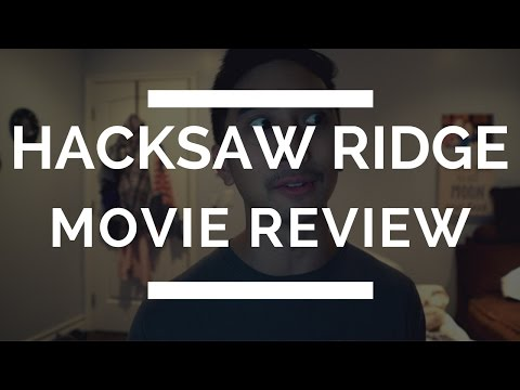 Hacksaw Ridge Movie Review | Desmond Doss the Conscientious Objector