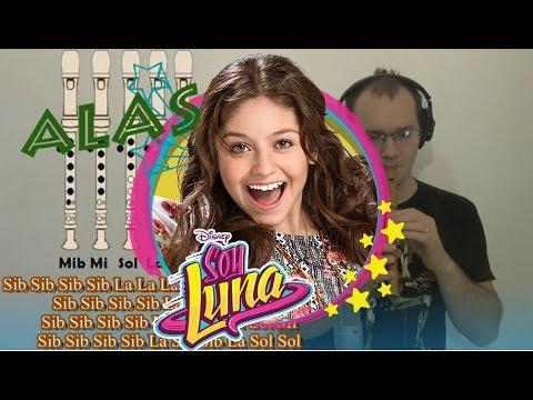 """Alas"" SOY LUNA Tutorial para Flauta Dulce + Guitarra + Notas Explicadas"