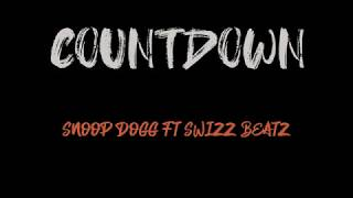 Snoop Dogg - Countdown feat. Swizz Beatz (Lyrics)