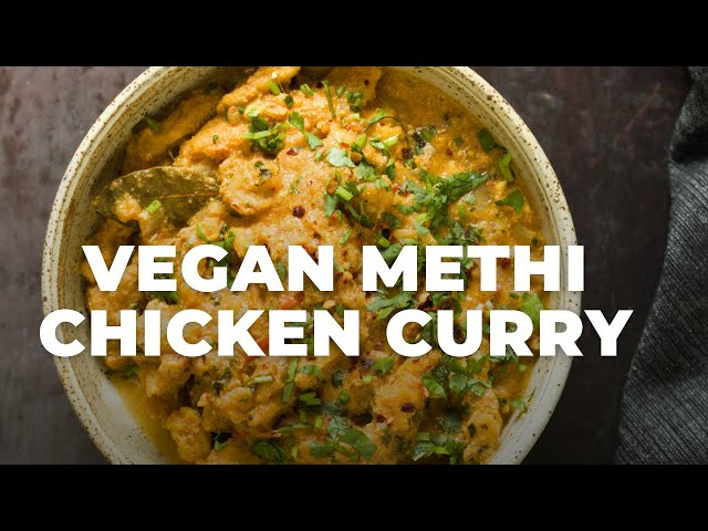 VEGAN METHI CHICKEN CURRY (INSTANT POT) SOY CURLS IN FENUGREEK ONION SAUCE | Vegan Richa Recipes
