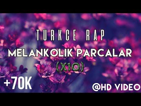 Türkçe Rap | En İyi 10 Melankolik Parçalar #1 (2016)