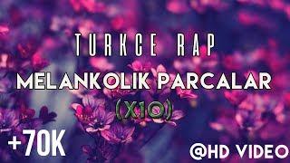 Gambar cover Türkçe Rap | En İyi 10 Melankolik Parçalar #1 (2016)