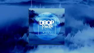 Drop Mantra - Myst