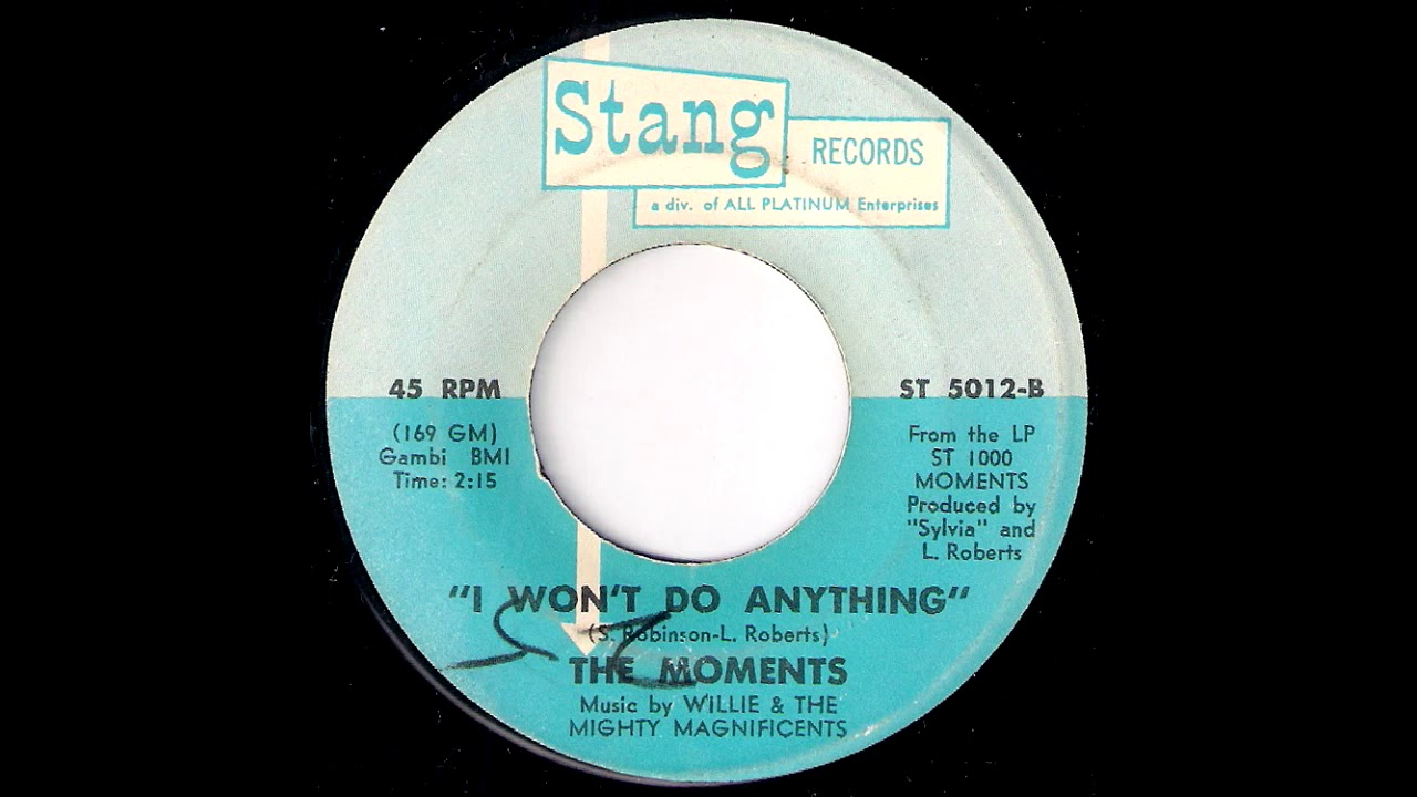 The Moments - I Won't Do Anything [Stang] 1970 Sweet Soul 45
