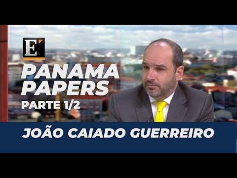 Panama Papers comentados por João Caiado Guerreiro Pt1