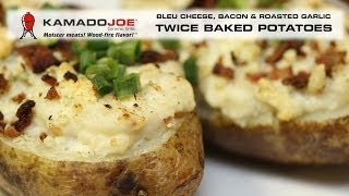 Kamado Joe - Twice Baked Potatoes