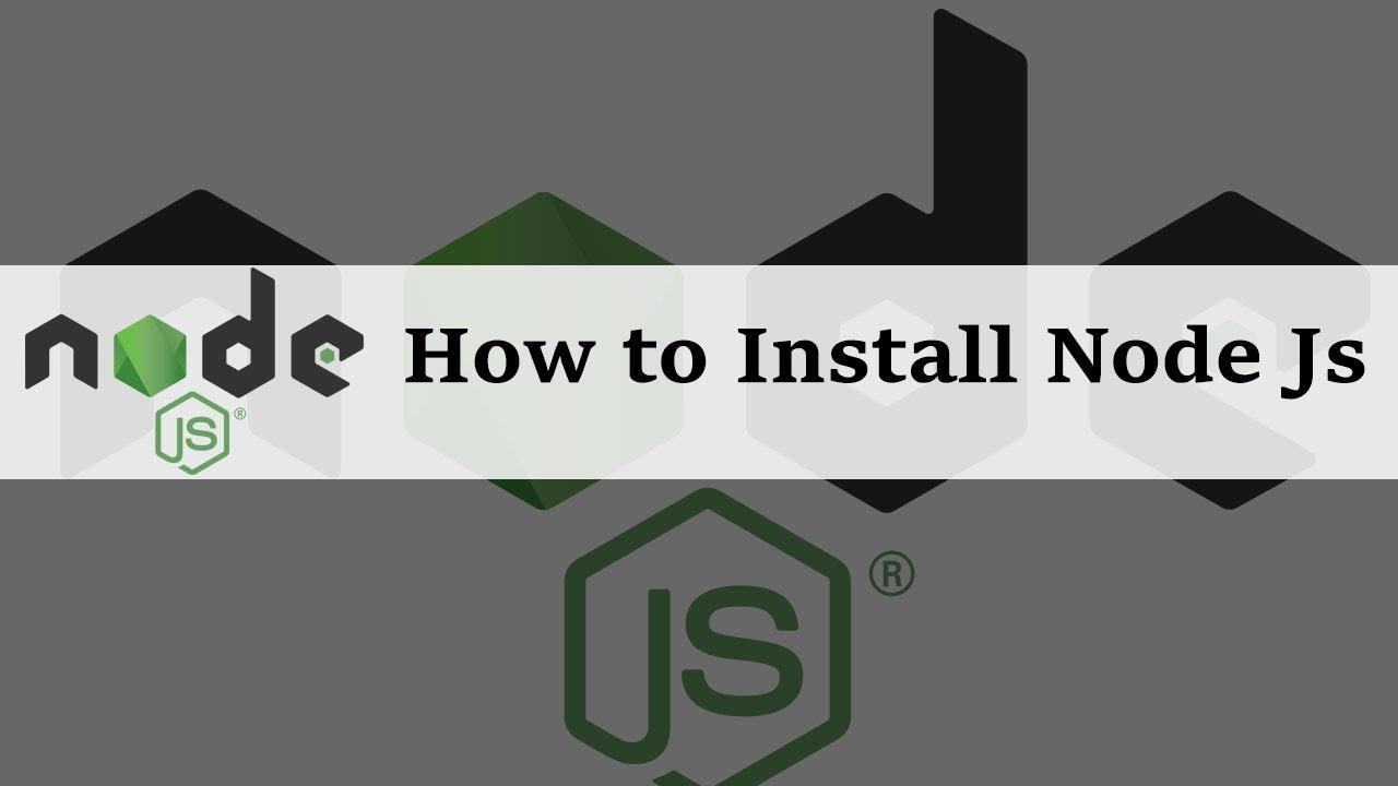 How to Install Node JS in Windows 10