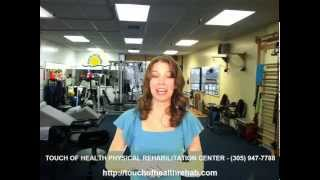 Touch of Health Rehabilitation | (305) 947-7788 | Miami's Premier Physical Rehabilitation Center
