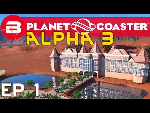 Planet Coaster Alpha 3 Gameplay - Castle Park #1  (Let's Play Planet Coaster)