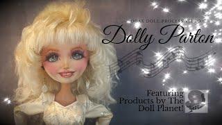 Dolly Parton OOAK Doll Custom Repaint - Body Modification With Apoxie Sculpt