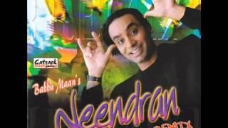 Kudi Samne Chubare Wali (Remix) | Babbu Maan | Neendran | Superhit Punjabi Songs