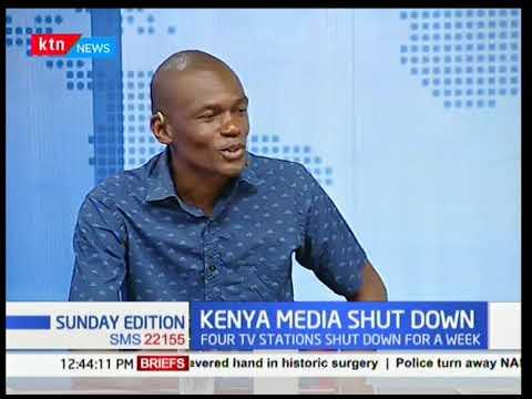 Sunday Edition: Kenya Media shut down