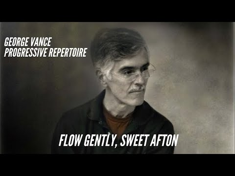 Flow Gently, Sweet Afton: George Vance Progressive Repertoire Vol. 2 p. 30