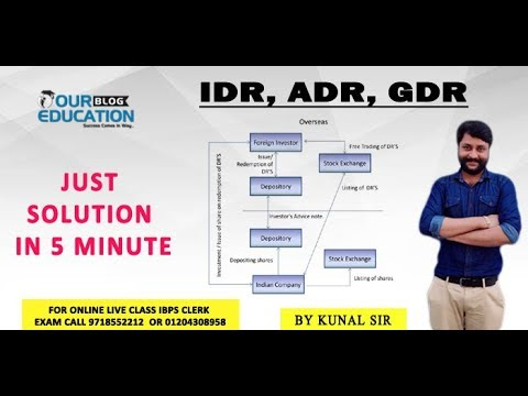 IDR, ADR, GDR live Class By Kunal Sir at oureducation