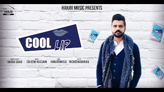 Cool Lip/ਠੰਡੇ ਬੁੱਲ (Lyrical Video) Gaggu Daad | New Punjabi Song 2018 | Hanjiii Music