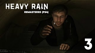 Второе испытание ? Heavy Rain: Remastered [PS4]