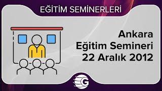 GCM Forex Eğitim Semineri -  22 Aralık 2012, Ankara