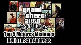 Top 5 Mejores Misiones del GTA San Andreas