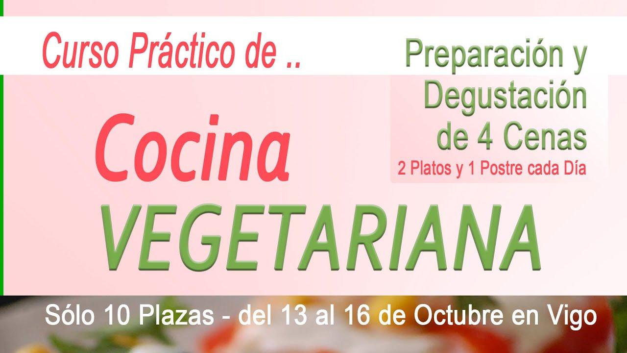 Curso Práctico De Cocina Vegetariana En Vigo