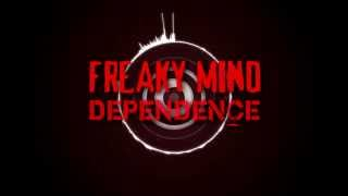 Freaky Mind - Dependence [aggrotech / industrial]