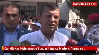 Can Gürkan Mahkemede Sunum Yapınca Madenci Yakınları Baygınlık Geçirdi