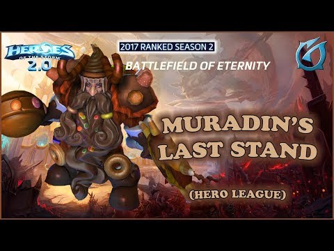 Grubby   Heroes of the Storm 2.0 - Choco Muradin's Last Stand - HL 2017 S2 - Battlefield of Eternity