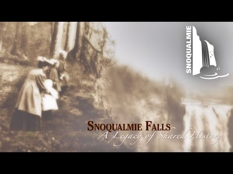 Snoqualmie Falls: A Legacy of Shared History