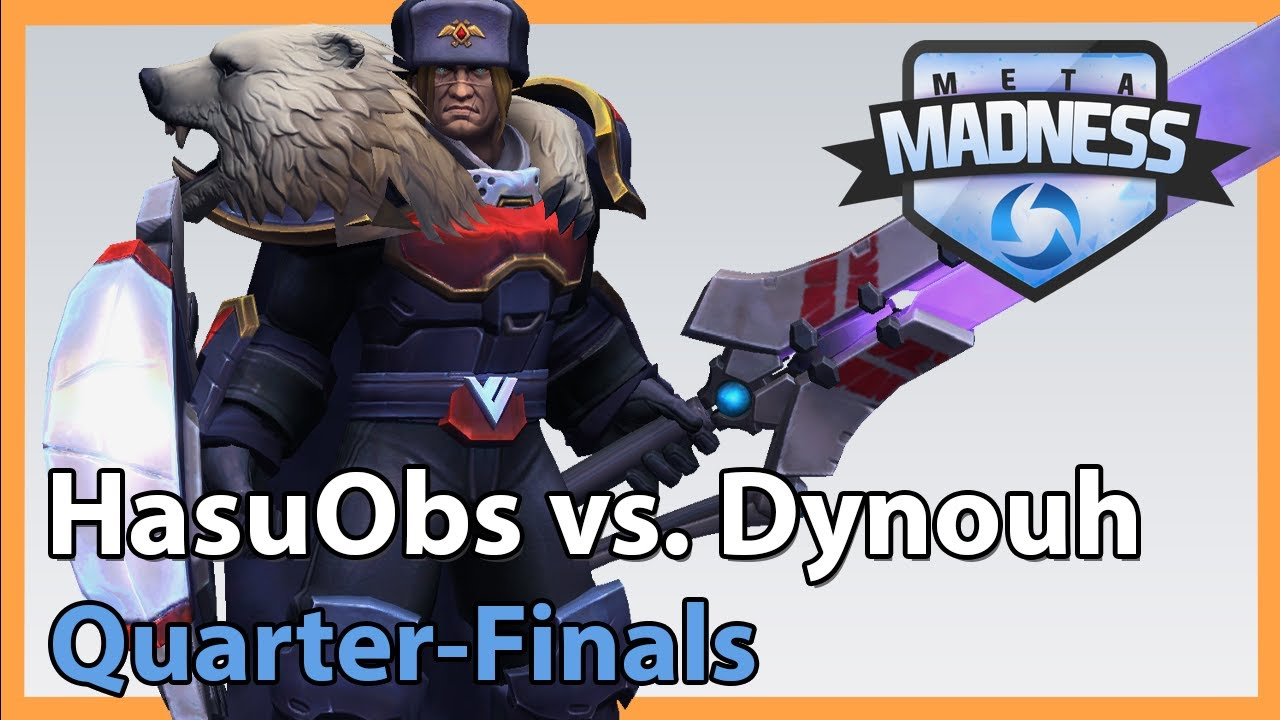 HasuObs vs. Dynouh - META Madness - Heroes of the Storm Tournament