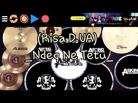 Risa D.U.A - Ndeq Ne Tetu (Real Drum Cover) [Alex Afandi]
