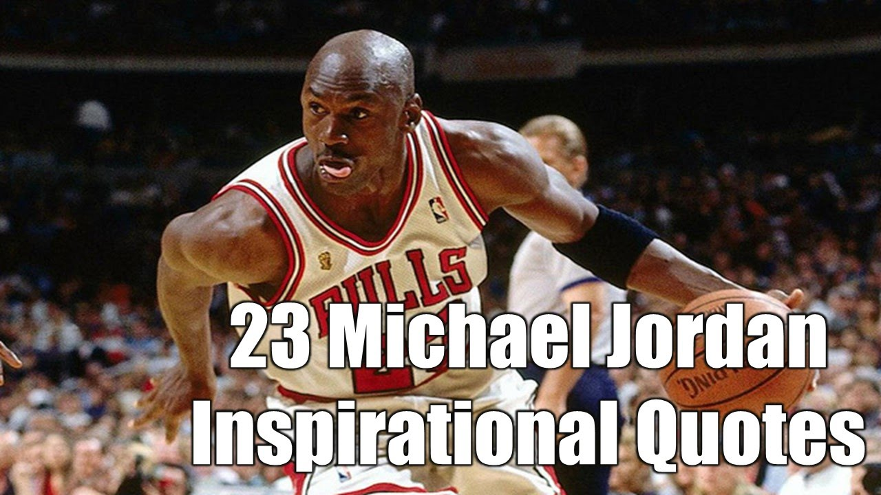 The Best 23 Michael Jordan Inspirational Quotes Motivation For