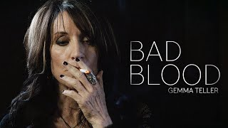 (SOA) Gemma Teller || Bad Blood