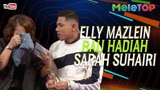 Gambar cover Elly Mazlein sampai bau hadiah Sarah Suhairi | As'ad Motawh | MeleTOP | Nabil