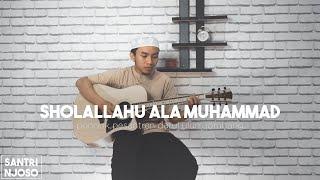 Download Shollallahu 'Ala Muhammad versi Akustik Santri Njoso