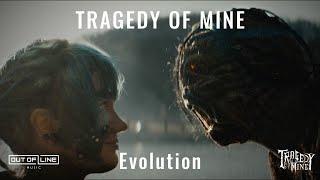 Miniatura do vídeo Tragedy Of Mine - Evolution (Official Music Video)