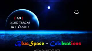 BlueSpace - Celebrations ( Electronic Music Production, Kochi Kerala)