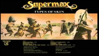 Supermax - Fly With Me - Types Of Skin (1979-1980)[2 Full Albums in 1][HD]