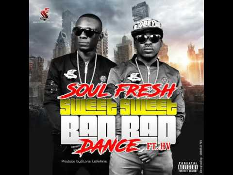 Soul Fresh - Sweet Sweet Bad Bad Dance (Liberian Music 2017)