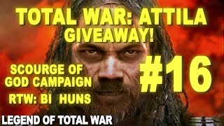 Total War: Attila Giveaway - Scourge of God Campaign #16