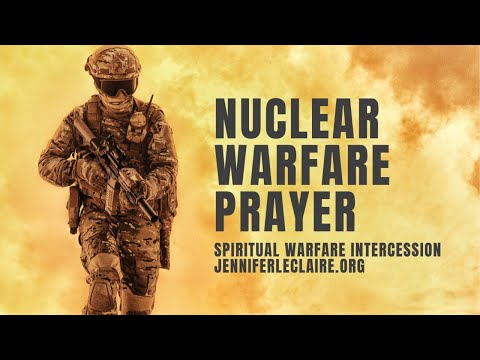 Nuclear Warfare Prayer: Blasting Persistent Opposition