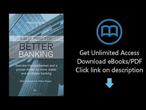 Download A Blueprint for Better Banking: Svenska Handelsbanken and a proven model for more stabl PDF