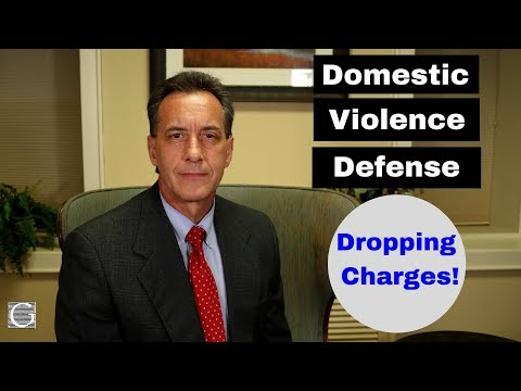 How To Drop Charges Against Someone For Domestic Violence