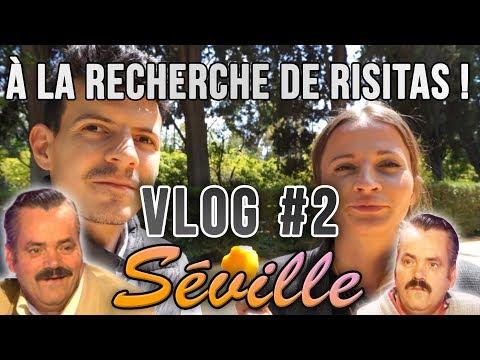 VLOG #2 Séville - À la recherche de Risitas