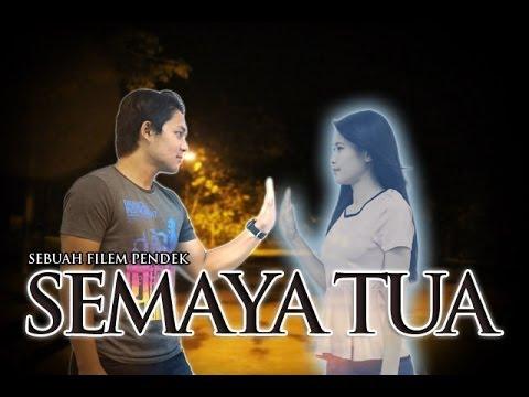 Semaya Tua Short Film