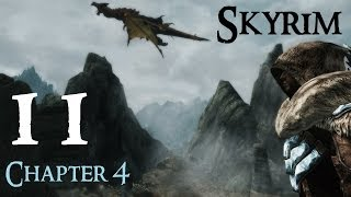 Lets Play Skyrim Again : Chapter 4 Ep 11