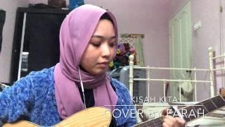 Kisah Kita - Nieyl/Sabhi Saddi (cover)