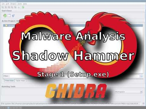Ghidra: Shadow Hammer (Stage 1: Setup.exe) Complete Static Analysis